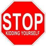 Stop Kidding Yourself - Anti Valentine