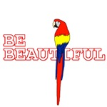 Be Beautiful - Scarlet Macaw