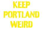 Keep Portland Weird 3