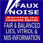Faux Noise All Lies & Vitriol
