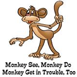 Monkey See...