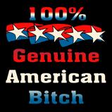 100% Genuine American Bitch