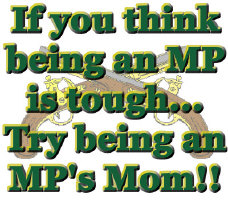 Tough to be an MP's Mom Items