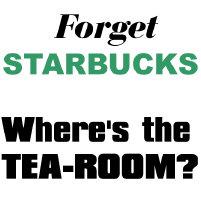 Forget Starbucks...Tearoom