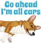 Go Ahead I'm All Ears