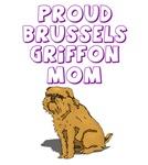 Proud Brussels Griffon Mom