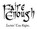 Faire Enough