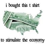 Bought t-shirt to stimulate economy
