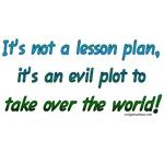 Evil lesson plan, teacher