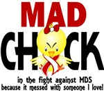Mad Chick 1 MDS Shirts and Gifts
