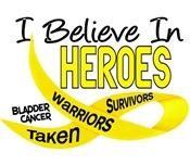 I Believe In Heroes BLADDER CANCER