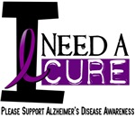 I Need A Cure 1 Alzheimer's Disease Shirts & Gifts
