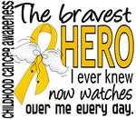 Bravest Hero I Knew Childhood Cancer Gifts