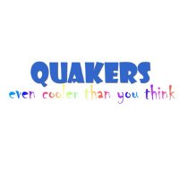 Quakers -- even cooler than you think