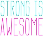 Strong is Awesome