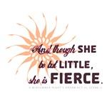 She is Fierce - Burst