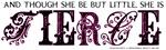 She is Fierce - Ecelectic