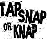 Tap, Snap or Knap