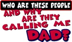 Calling me Dad
