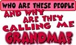 Calling Me Grandma
