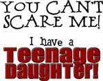 You Can't Scare Me - Teenage Daughter