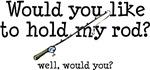 Hold My Rod