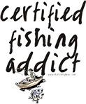 Certified Fishing Addict