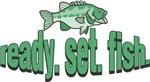 Ready. Set. Fish.