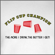 Flip Cup Champion Drinking T-Shirt