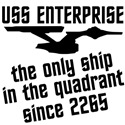 Enterprise: The Only Ship in the Quadrant