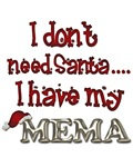 I don't need Santa, I have my Mema Shirts