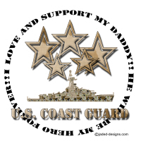 I love and support my Coast Guard Daddy Shirts