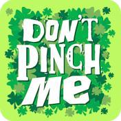 Don't Pinch Me