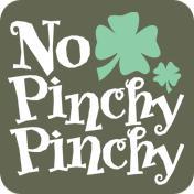 No Pinchy Pinchy