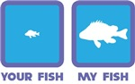 Your Fish / My Fish
