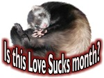 Love Sucks Month