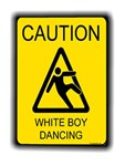 caution white boy dancing