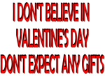 I Don't Believe in Valentine's Day