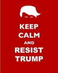 Keep Calm Resist Trump