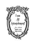 All Astonishment Jane Austen Quote