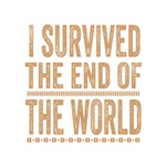 Survived The End Of The World