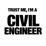 Trust Me, I'm A Civil Engineer