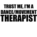Trust Me, I'm A Dance Movement Therapist