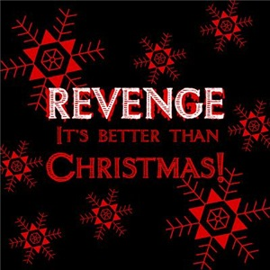 Revenge Is Better Than Christmas