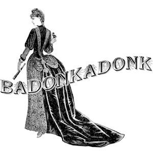 Bustle Badonkadonk