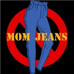 No Mom Jeans T-shirts