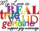 My Love Is Real Gay Marriage T-shirts & Gifts