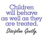 Discipline Gently.