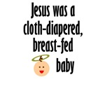 Jesus - cloth-diapered, breast-fed baby