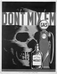 Don't Mix Them ; Gas & Whiskey